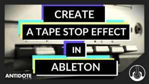 tapestop ableton fx