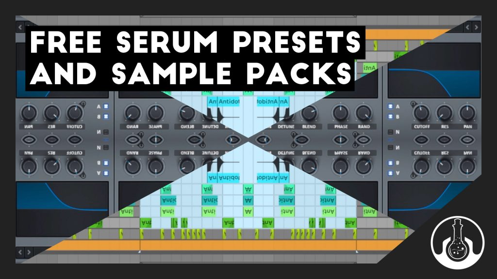 Free Serum Presets & Sample Packs List - Antidote Audio