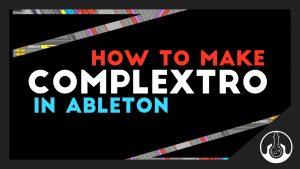 complextro ableton