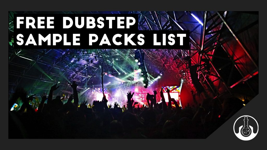 Free Dubstep Samples [Huge List of Free Dubstep Sample Packs]