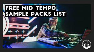 free mid tempo sample packs